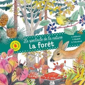 """Afficher """"Le spectacle de la nature La forêt"""""""
