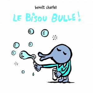 "Afficher ""Le bisou bulle !"""