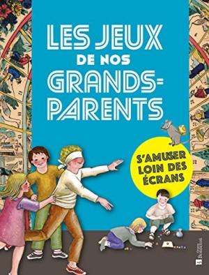 """Afficher """"Les Jeux de nos grands-parents"""""""