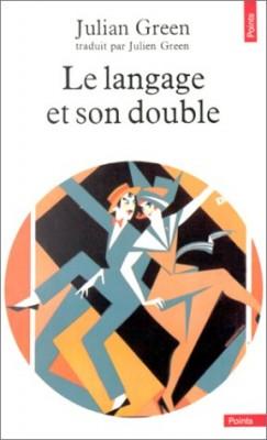 """Afficher """"Le Langage et son double"""""""