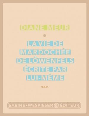 """Afficher """"La Vie de Mardochée de Löwenfels écrite par lui-même"""""""