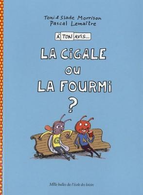 """Afficher """"A ton avis... n° 2 La cigale ou la fourmi ?"""""""