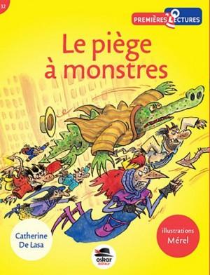 """Afficher """"Le piège à monstres"""""""