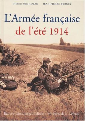 """Afficher """"L'Armée française de l'été 1914"""""""