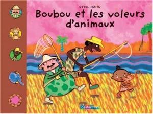 vignette de 'Boubou et les voleurs d'animaux (Hahn, Cyril)'