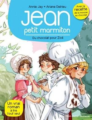 Jean petit marmiton n° 3<br />Du chocolat pour Zoé