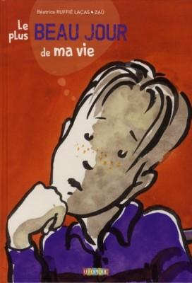 vignette de 'Le plus beau jour de ma vie (Béatrice Ruffie Lacas)'