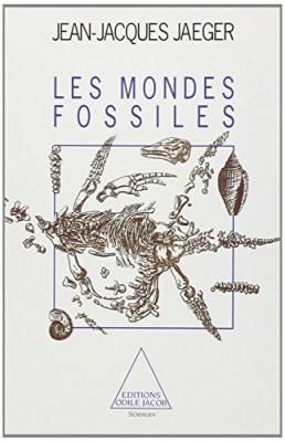 """Afficher """"Les mondes fossiles"""""""