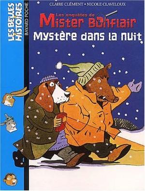 """Afficher """"Les enquêtes de Mister Bonflair Mystère dans la nuit"""""""