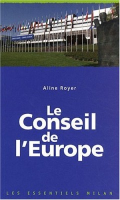 """Afficher """"Le Conseil de l'Europe"""""""