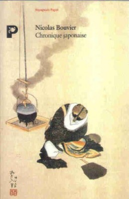 vignette de 'Chronique japonaise (Nicolas Bouvier)'