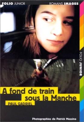 """Afficher """"À fond de train sous la Manche"""""""