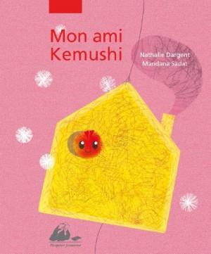 """Afficher """"Mon ami Kemushi"""""""