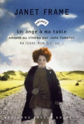 vignette de 'Un ange à ma table n° 1<br /> Ma terre, mon île (Janet Frame)'