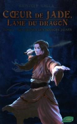 """Afficher """"Coeur de Jade, lame du dragon n° 2Les brumes des sources jaunes"""""""