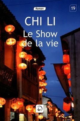 """Afficher """"Le Show de la vie"""""""