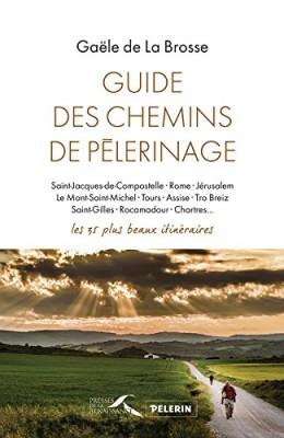 """Afficher """"Guide des chemins de pèlerinage"""""""