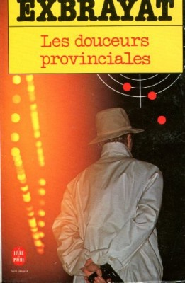 """Afficher """"Les douceurs provinciales"""""""