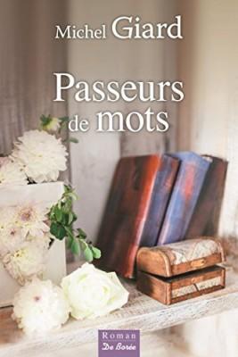 vignette de 'Passeurs de mots (Michel Giard)'