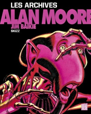 """Afficher """"Les archives Alan MooreSkizz"""""""