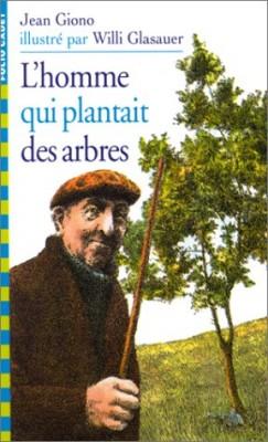 """Afficher """"L'homme qui plantait des arbres"""""""