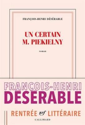 vignette de 'Un certain M. Piekielny (François-Henri Désérable)'