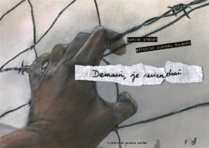 """Afficher """"Demain, je reviendrai"""""""