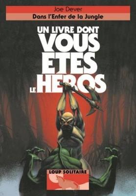 """Afficher """"Loup solitaire n° 8 Dans l'enfer de la jungle"""""""