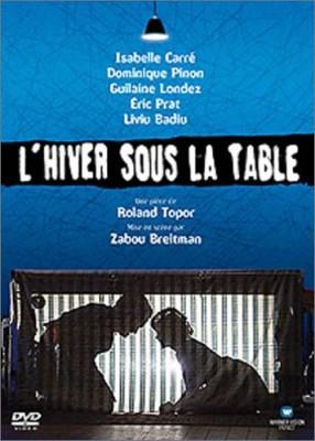 """Afficher """"L'Hiver sous la table"""""""