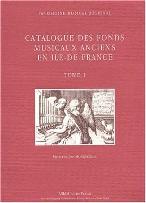 """Afficher """"Catalogue des fonds musicaux anciens en Ile-de-France"""""""