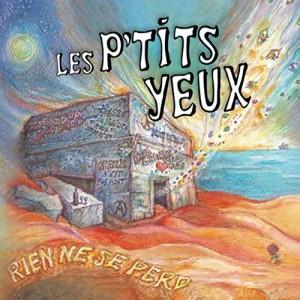 vignette de 'Rien ne se perd (Les P'tits Yeux)'