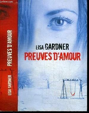 """Afficher """"Les enquêtes de l'inspectrice .D.D. Warren Preuves d'amour"""""""