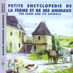 """Afficher """"Petite encyclopédie de la ferme et de ses animaux"""""""