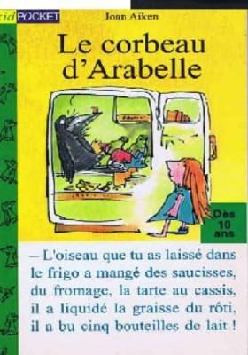 """Afficher """"Le corbeau d'Arabelle"""""""