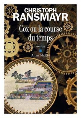 vignette de 'Cox ou La course du temps (Ransmayr, Christoph)'