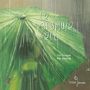 """Afficher """"Le parapluie vert"""""""