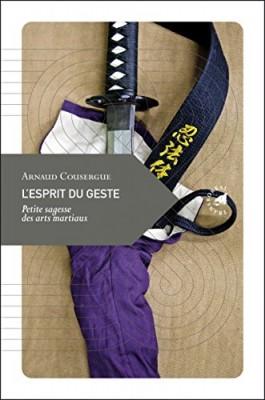 vignette de 'L'esprit du geste (Arnaud Cousergue)'