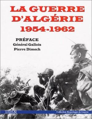 """Afficher """"La guerre d'Algérie, 1954-1962"""""""