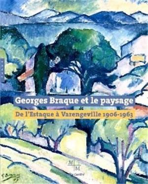 """Afficher """"Georges Braque et le paysage"""""""