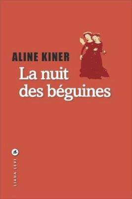 vignette de 'La Nuit des béguines (Aline Kiner)'