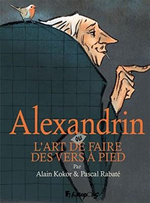 """Afficher """"Alexandrin ou L'art de faire des vers à pied"""""""