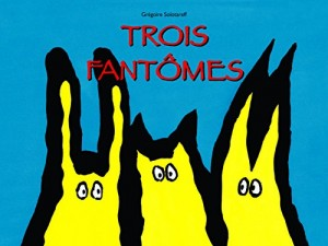 """Afficher """"Trois fantômes"""""""
