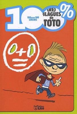 """Afficher """"100 % (re)blagues de Toto"""""""