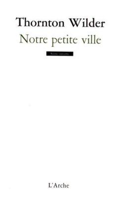 """Afficher """"Notre petite ville"""""""