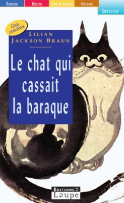 "Afficher ""Le chat qui cassait la baraque"""