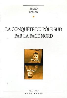 """Afficher """"La conquête du pôle Sud par la face nord"""""""