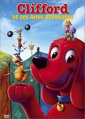 """Afficher """"Clifford et ses amis acrobates"""""""