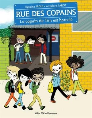 """Afficher """"Rue des copains n° 07 Le copain de Tim est harcelé"""""""
