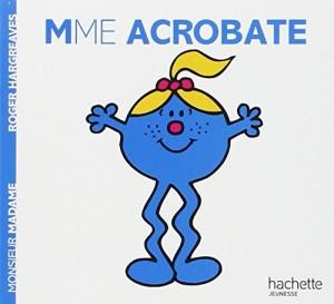 """Afficher """"Madame Acrobate"""""""