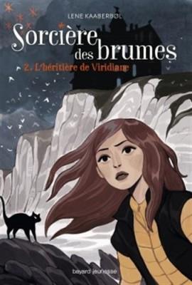"""Afficher """"Sorcière des brumes n° 2 L'héritière de Viridiane"""""""